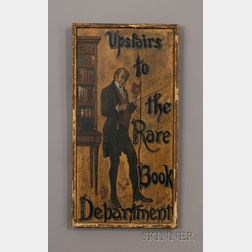 """Painted Wooden """"Upstairs to the Rare Book Department"""" Trade Sign"""