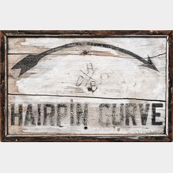"Painted ""Hairpin Curve"" Road Sign"