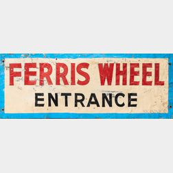 "Painted Tin ""Ferris Wheel Entrance"" Sign"