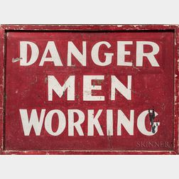 "Painted Tin ""Danger Men Working"" Sign"