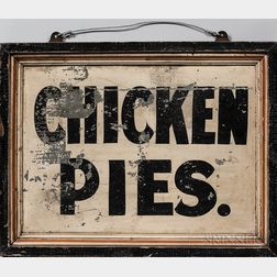 "Tin and Wood ""Chicken Pies"" Advertising Sign"