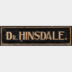 "Two-sided Wood ""Dr. Hinsdale"" Trade Sign"