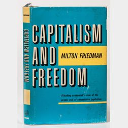 Friedman, Milton (1912-2006) Capitalism and Freedom.