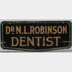 "Two-sided ""Dr. N.L. Robinson Dentist"" Trade Sign"
