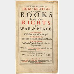 Grotius, Hugo (1583-1645) The Most Excellent Hugo Grotius his Three Books Treating of the Rights of War & Peace.