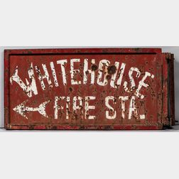 """Painted Tin """"Whitehouse Fire Sta."""" Sign"""