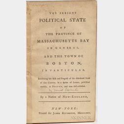 Leonard, Daniel (1740-1829) The Present Political State of the Province of Massachusetts Bay.