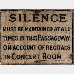 "Painted Julliard School ""SILENCE..."" Sign"