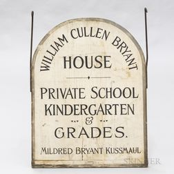 Painted William Cullen Bryant House School Sign