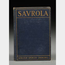 Churchill, Winston (1874-1965) Savrola. A Tale of the Revolution in Laurania