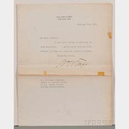 Taft, William Howard (1857-1930) Typed Letter Signed.