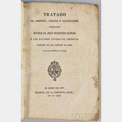 Tratado de Amistad, Limites y Navegacion Concluido entre el Rey Nuestro Senor y los Estados Unidos de America: Firmado en San Lorenzo e