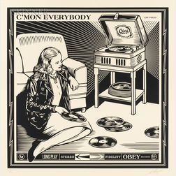 Shepard Fairey (American, b. 1970)      C'mon Everybody