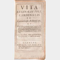 Beccadelli, Lodovico (1502-1572) Vita Reginaldi Poli, Cardinalis ac Cantuariensis Archiepiscopi.