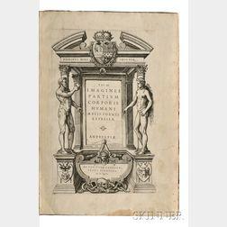 Valverde di Amusco, Juan (b. 1525) Vivae Imagines Corporis Humani Aereis Formis Expressae
