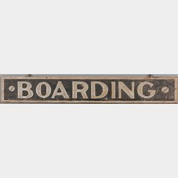 "Double-sided Painted and Smalted ""BOARDING"" Sign"