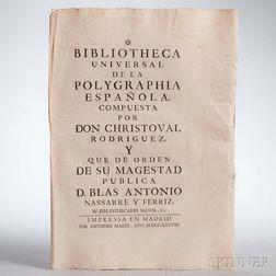 Rodríguez, Cristóbal (1677-1738) Bibliotheca Universal de la Polygraphia Espanola.