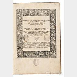 Maffei, Raffaelo (1451-1522) De Institutione Christiana ad Leone M. X. Pont. Max. Libri Octo.
