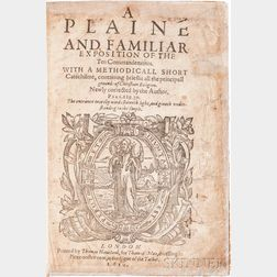Dod, John (1549-1645) A Plaine and Familiar Exposition of the Ten Commandments.