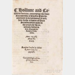 Watson, Thomas (1513-1584) Holsome and Catholyke Doctrine, Concernynge the Seven Sacramentes of Christes Churche.