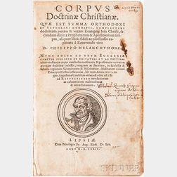 Melanchthon, Philip (1497-1560) Corpus Doctrinae Christianae.