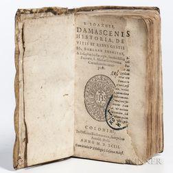 Damascenus, Joannes (676-749) Historia de Vitis et Rebus Gestis SS. Barlaam Eremitae.