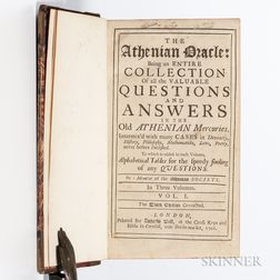 The Athenian Oracle: Being an Entire Collection of all the Valuable Questions and Answers in the Old Athenian Mercuries.
