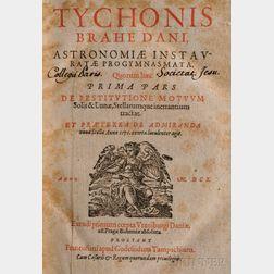 Brahe, Tycho (1546-1601)   Tychonis Brahe Dani Astronomiae Instauratae Progymnastica