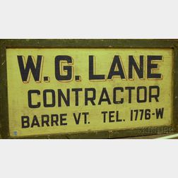 Painted Wooden Trade Sign W.G. Lane, Contractor, Barre Vt., Tel. 1776-W.