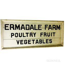 "Painted ""Ermadale Farm/Poultry Fruit Vegetables"" Sign"