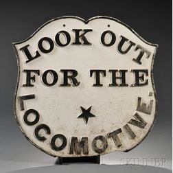"""Painted Cast Iron """"LOOK OUT FOR THE LOCOMOTIVE"""" Sign"""