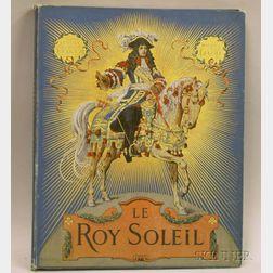 (Louis XIV, The Sun King), Toudouze, Gustave and Leloir, Maurice