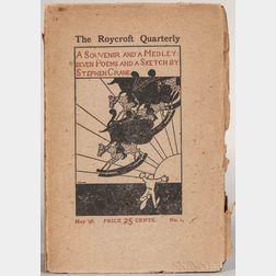 Crane, Stephen (1871-1900) The Roycroft Quarterly. A Souvenir and a Medley: Seven Poems and a Sketch by Stephen Crane.