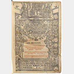 Otto of Freising (c. 1114-1158) Rerum ab Origine Mundi ab ipsius usq[ue] Tempora Gestarum, Libri Octo. Eiusdem de Gestis Friderici Prim