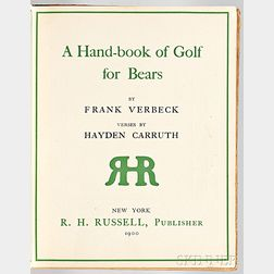 Ver Beck, Frank (1858-1933) and Hayden Carruth (1862-1932) A Hand-book of Golf for Bears.
