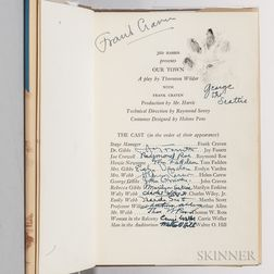 Wilder, Thornton (1897-1975) Our Town  , Signed by the Original Cast.