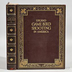 Connett, Eugene V., editor Upland Game Bird Shooting in America  , Author's Copy, Deluxe Edition.