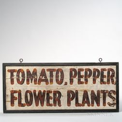 "Paint-decorated Double-sided ""Tomato, Pepper,/Flower Plants"" Farm Sign"