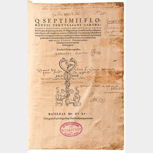 Tertullian (c. 155-c. 240 AD); ed. Beatus Rhenanus (1485-1547) Scripta, & Plura quam ante, & Diligentius per Industriam Bene Literatoru