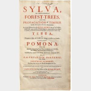 Evelyn, John (1620-1706) Sylva, or a Discourse of Forest-Trees, and the Propagation of Timber in His Majesties Dominions.