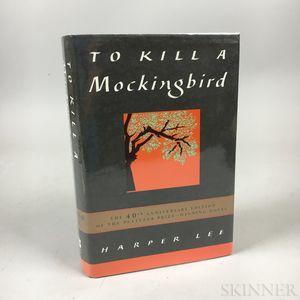 Lee, Harper (1926-2016) To Kill a Mockingbird  , 40th Anniversary Edition, Signed Copy.