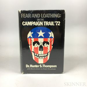Thompson, Hunter S. (1937-2005) Fear and Loathing: on the Campaign Trail '72  , Signed First Edition.