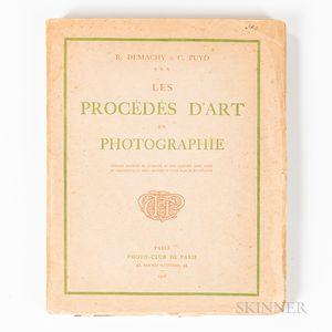 Demachy, Robert (1859-1936) and Constant Puyo (1857-1933) Les Procedes d'Art en Photographie.