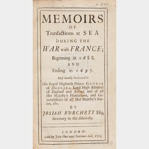 Burchett, Josiah (1666?-1746)   Memoirs of Transactions at Sea during the War with France; Beginning in 1688, and ending in 1697