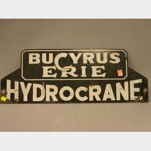 Bucyrus Erie Hydrocrane Enameled Metal Sign.