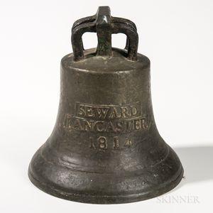"""Cast Bronze """"SEWARD LANCASTER 1814"""" Bell"""