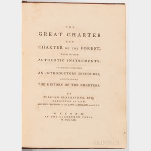 Blackstone, Sir William (1723-1780) [Magna Carta]. The Great Charter and Charter of the Forest, with other Authentic Instruments.