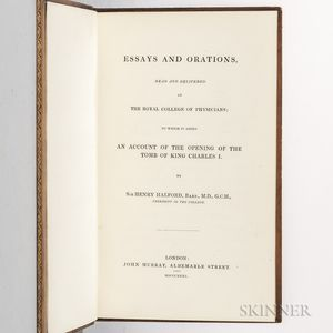 Halford, Sir Henry (1766-1844) Essays and Orations, An Account of the Opening of the Tomb of King Charles I.