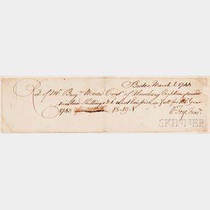 Foye, William (1716-1771) Receipt Signed Boston, 6 March 1744.