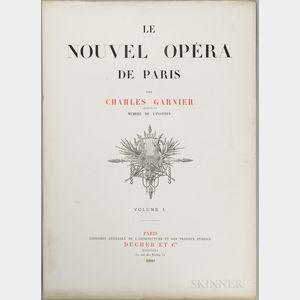Garnier, Charles (1825-1898) Le Nouvel Opera de Paris  , Volumes I and II.